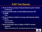 prep trial results