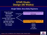 star study design 96 weeks