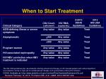 when to start treatment