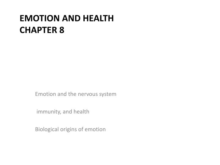 emotion and health chapter 8 n.