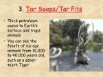 3 tar seeps tar pits