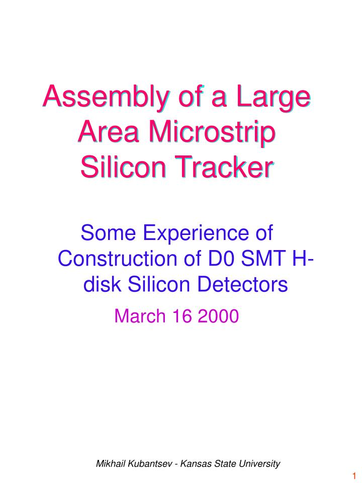assembly of a large area microstrip silicon tracker n.