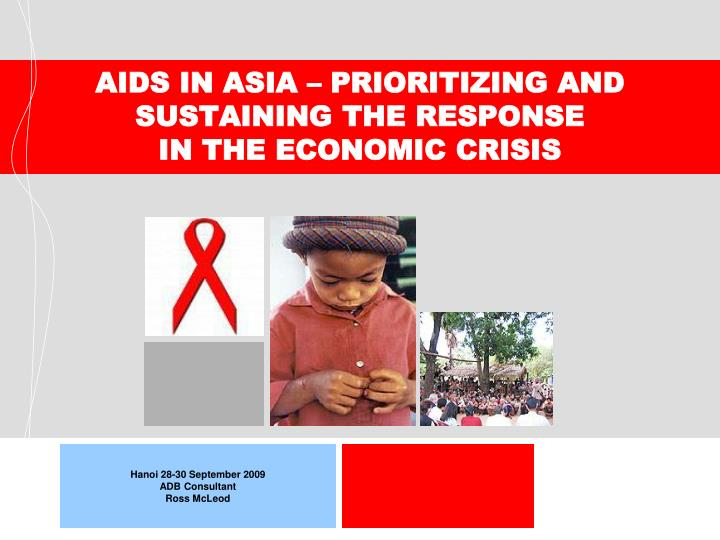 aids in asia prioritizing and sustaining the response in the economic crisis n.