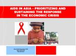 aids in asia prioritizing and sustaining the response in the economic crisis