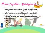 come together ge ntegreerd
