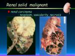 renal solid malignant
