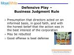defensive play business judgment rule