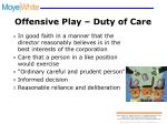 offensive play duty of care
