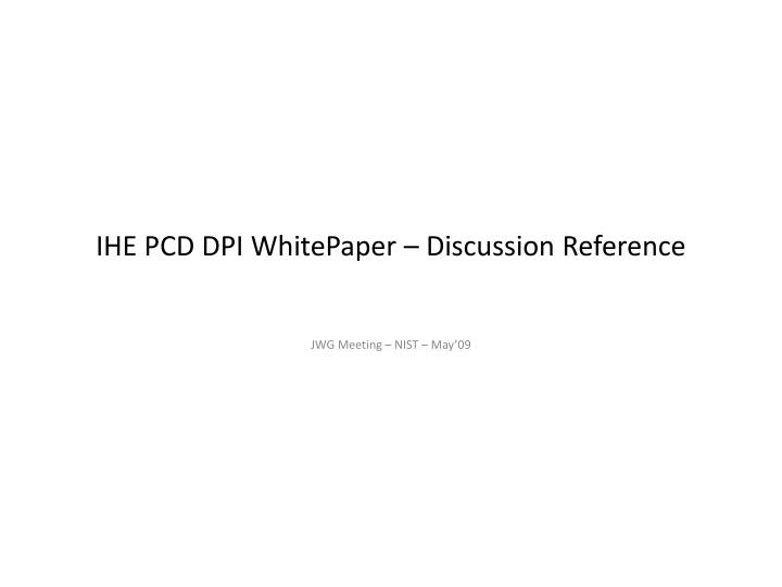 ihe pcd dpi whitepaper discussion reference n.
