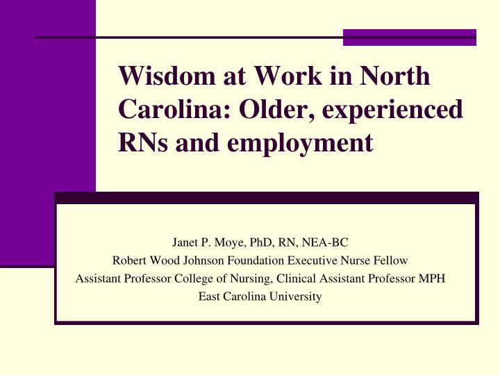 wisdom at work in north carolina older experienced rns and employment n.