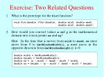 exercise two related questions