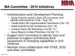 ma committee 2010 initiatives