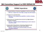 ma committee support to osd ddr e se