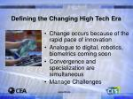 defining the changing high tech era