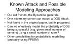 known attack and possible modeling approaches