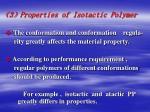 3 properties of isotactic polymer