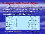 3 properties of the isotactic polymer1