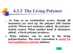 4 3 3 the living polymer