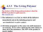 4 3 3 the living polymer3