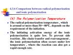 4 3 6 comparison between radical polymerization and ionic polymerization6