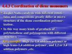 4 4 3 coordination of diene monomers1