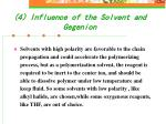 4 influence of the solvent and gegenion