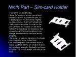 ninth part sim card holder
