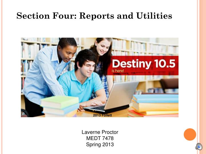section four reports and utilities n.