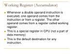 working register accumulator