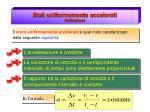moti uniformemente accelerati definizione1