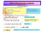 moti uniformemente accelerati equazione oraria3