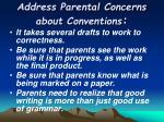 address parental concerns about conventions