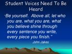 student voices need to be heard