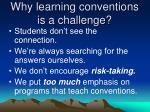 why learning conventions is a challenge