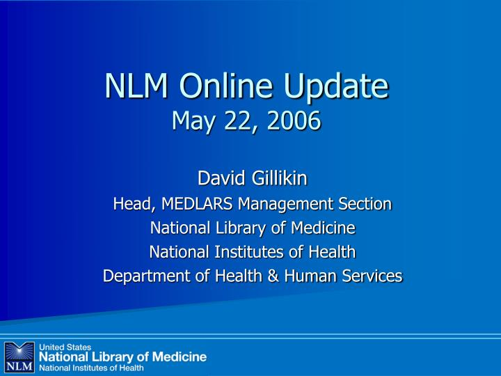 nlm online update may 22 2006 n.