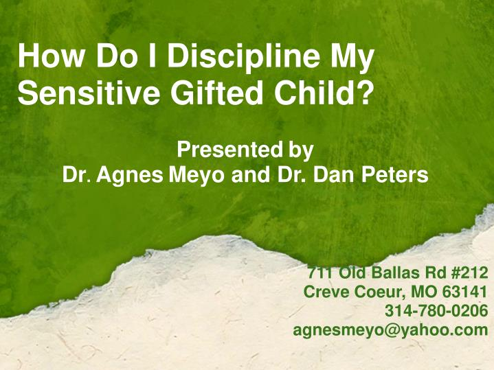 how do i discipline my sensitive gifted child n.