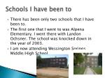 schools i have been to