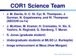 cor1 science team