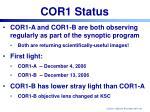 cor1 status