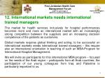 12 international markets needs international trained managers