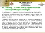 17 learning a never ending opportunity and challenge of hospital manager