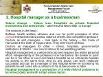 2 hospital manager as a businessman