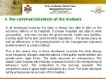 4 the commercialization of the markets