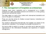 7 the management of hospitals as enterprises