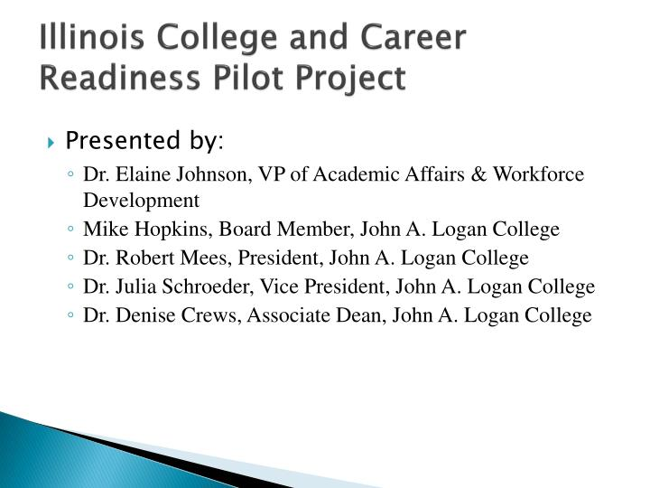 illinois college and career readiness pilot project n.
