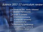 science 2011 13 curriculum review