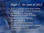 stage 2 for class of 2013