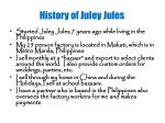 history of juley jules