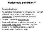 horisontale politikker iv