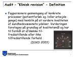 audit klinisk revision definition